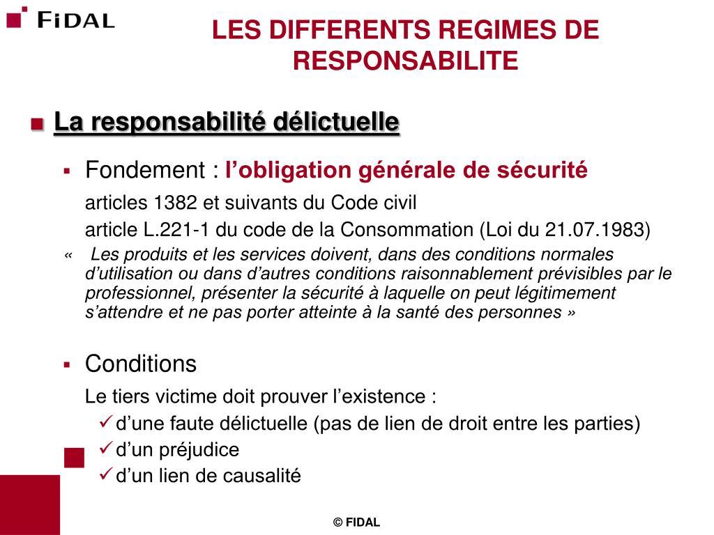 LES DIFFERENTS REGIMES DE RESPONSABILITE