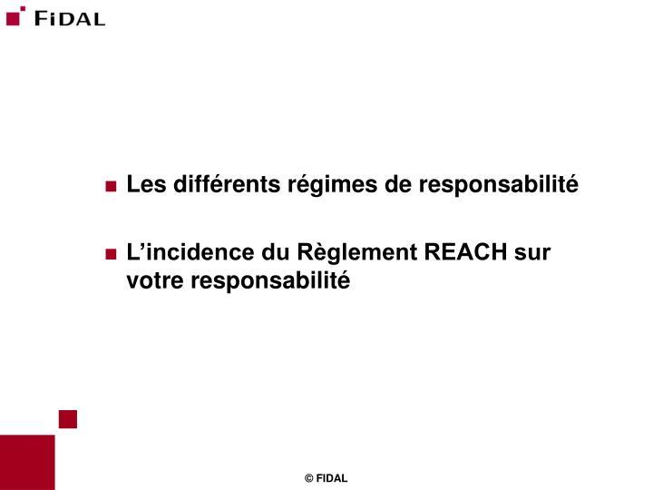 Les différents régimes de responsabilité