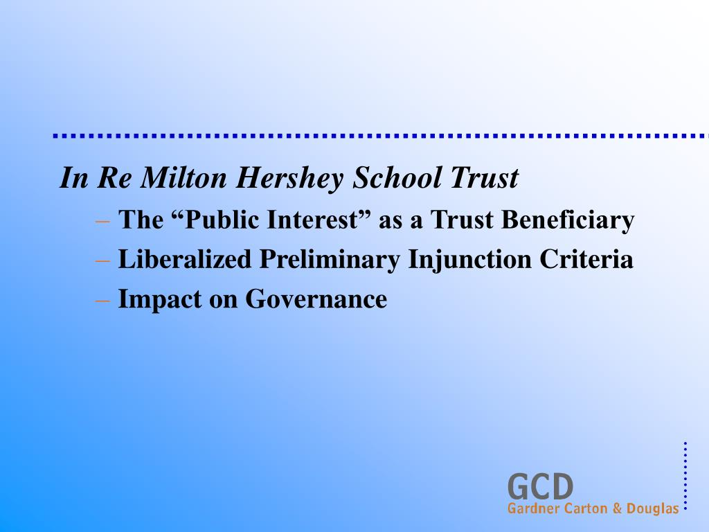 In Re Milton Hershey School Trust