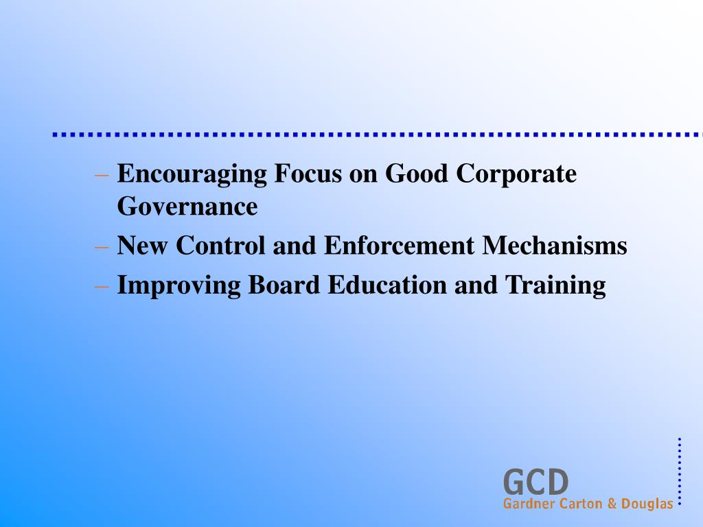 Encouraging Focus on Good Corporate Governance