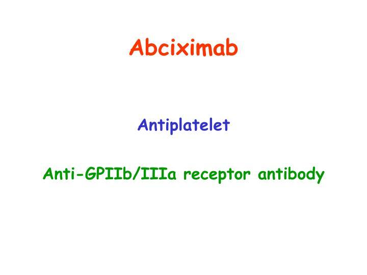 Abciximab