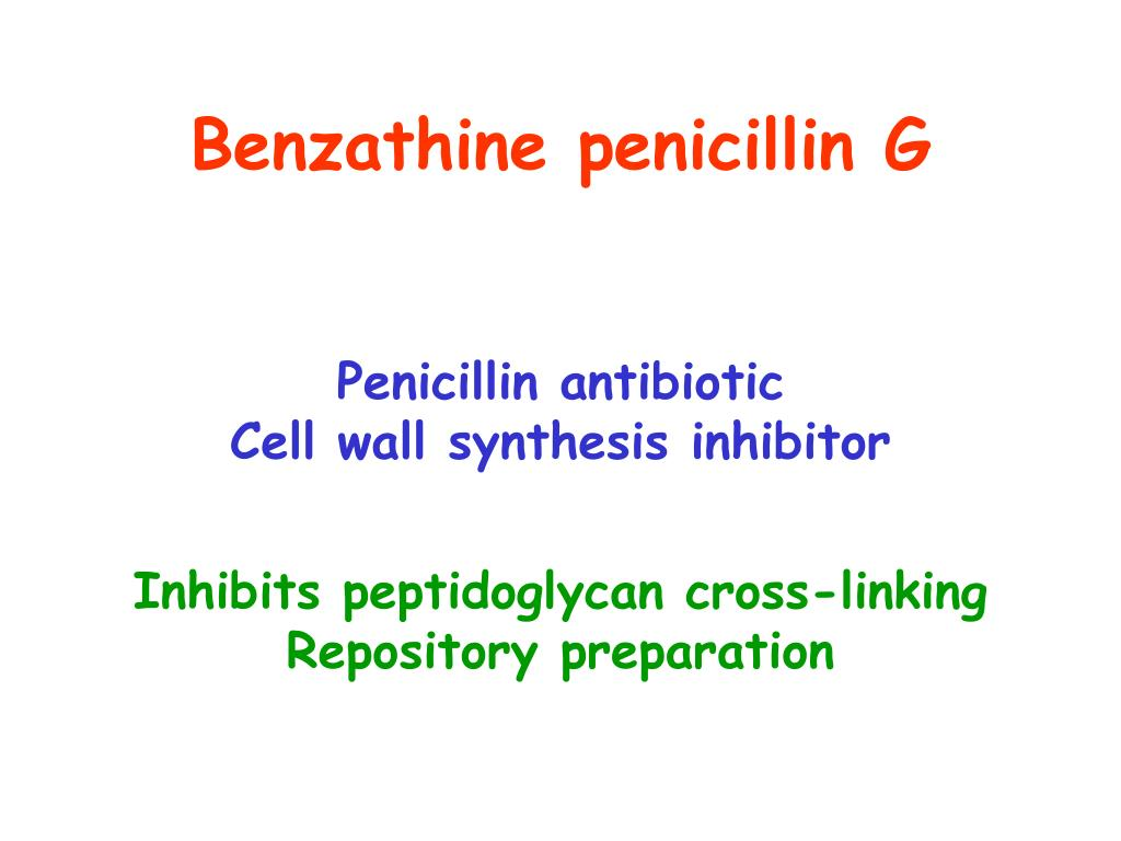 Benzathine penicillin G