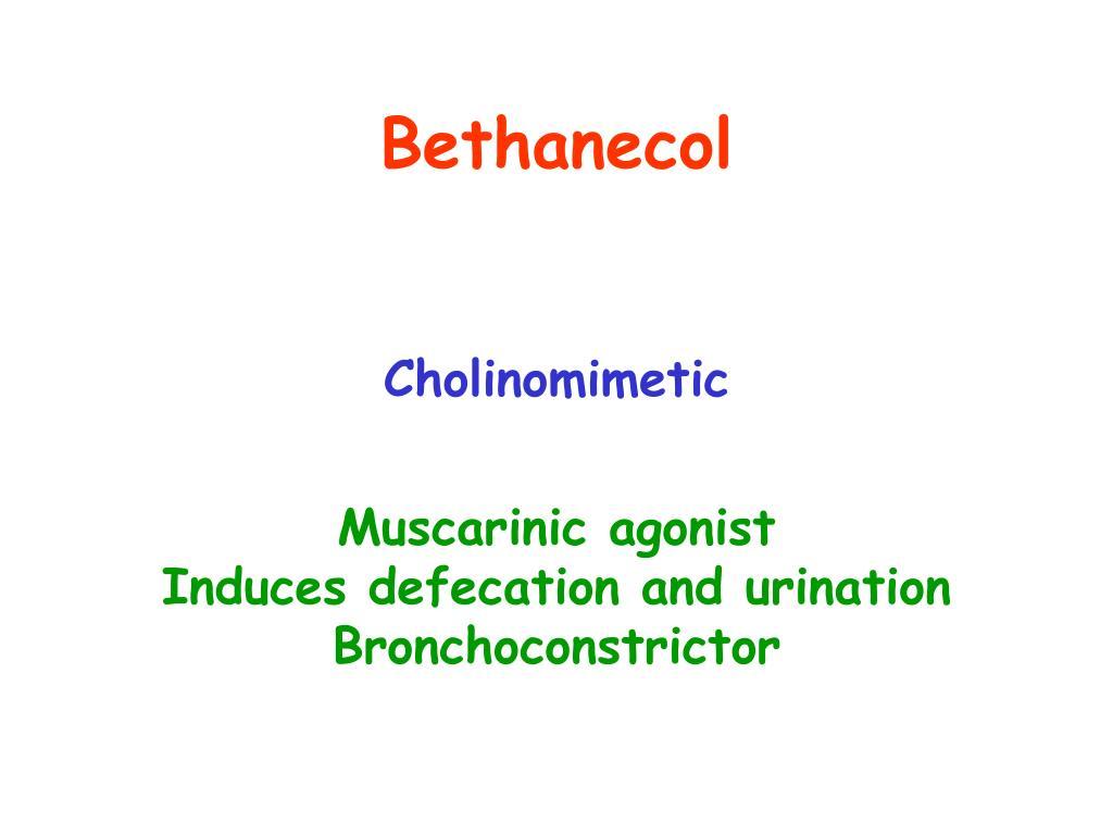 Bethanecol