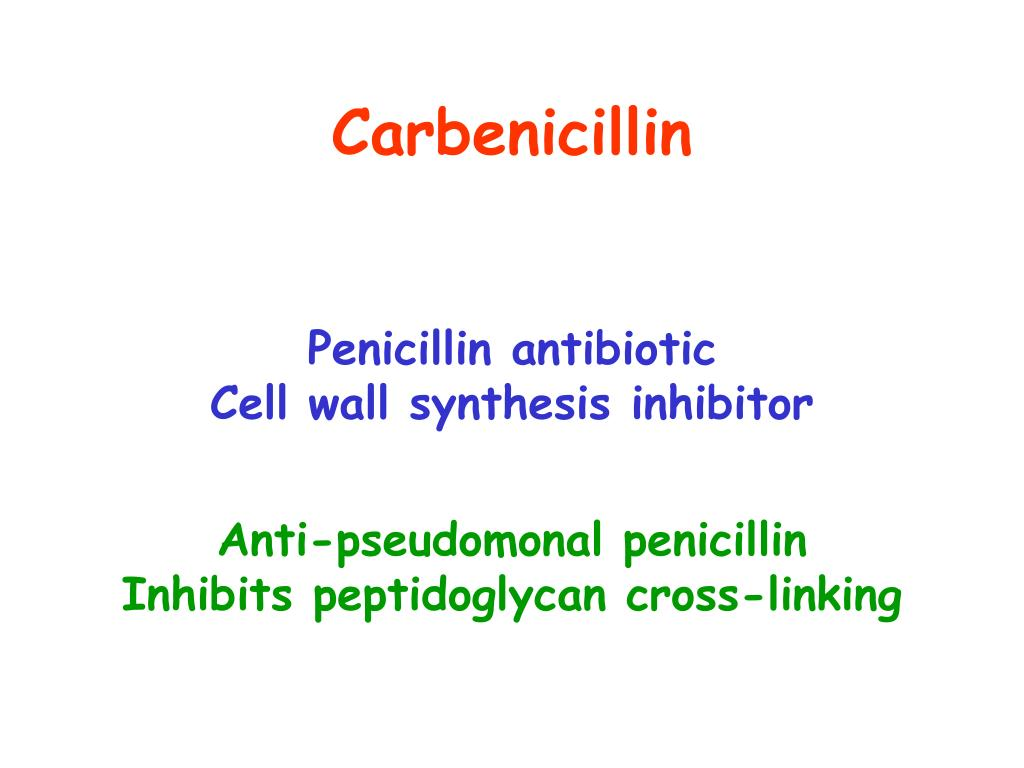 Carbenicillin