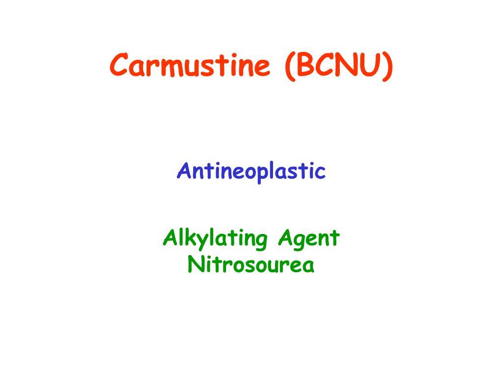 Carmustine (BCNU)