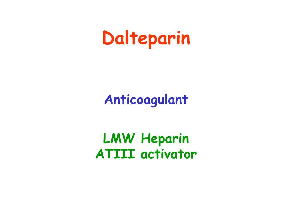 Dalteparin