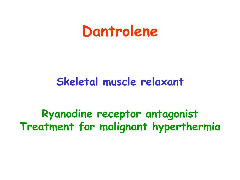 Dantrolene