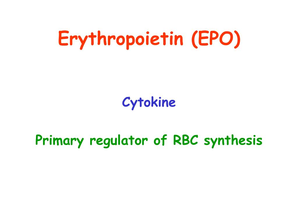 Erythropoietin (EPO)
