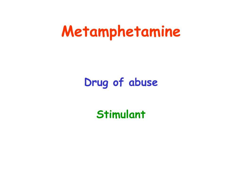 Metamphetamine