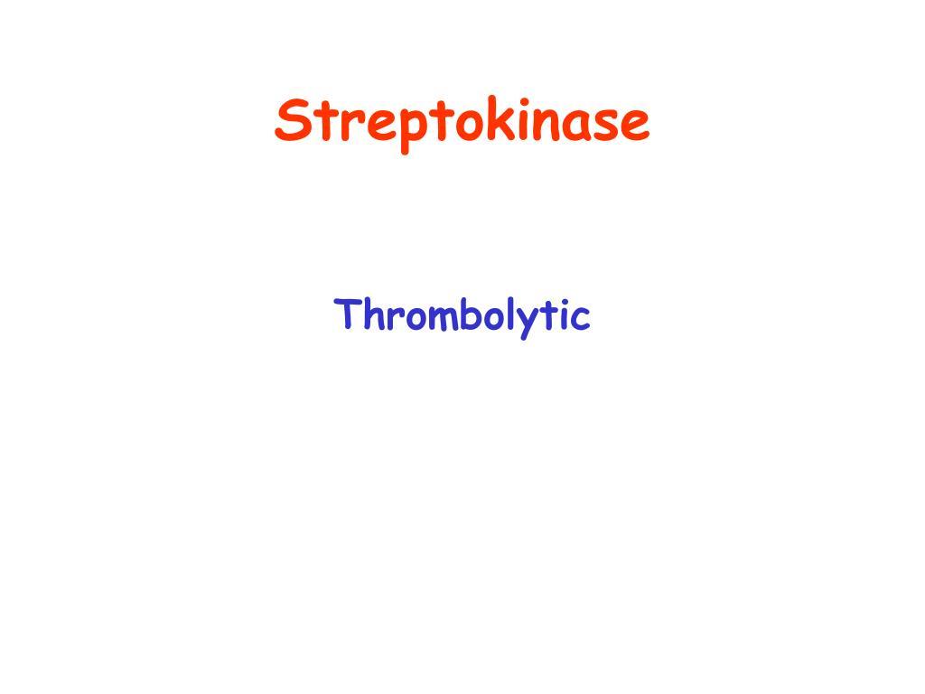 Streptokinase