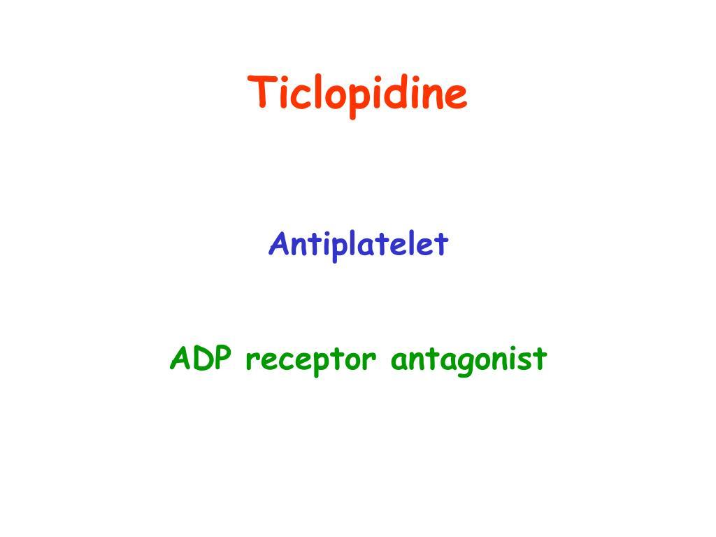 Ticlopidine