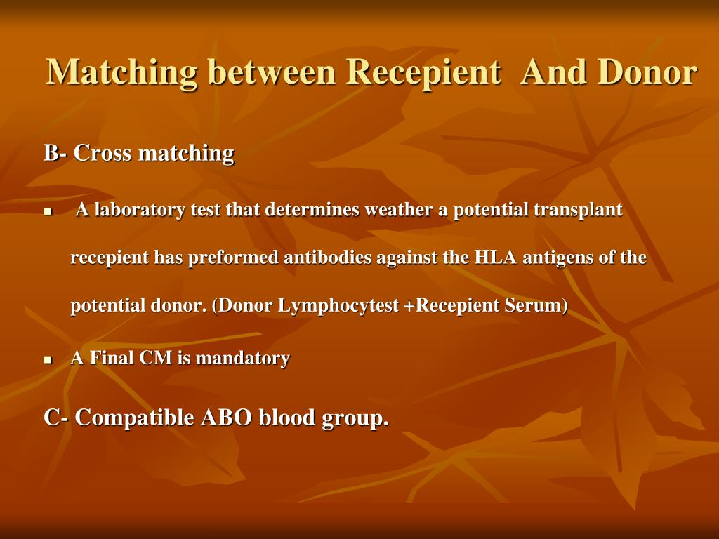 Matching between Recepient  And Donor