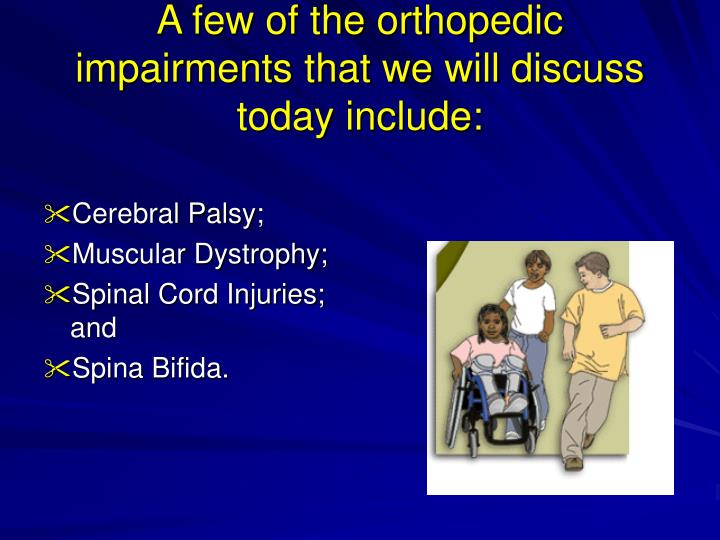orthopedic impairment Rules, manuals & forms special education rules implementation manual sample forms eligibility categories autism deafblind deaf/hard of hearing (d/hh.