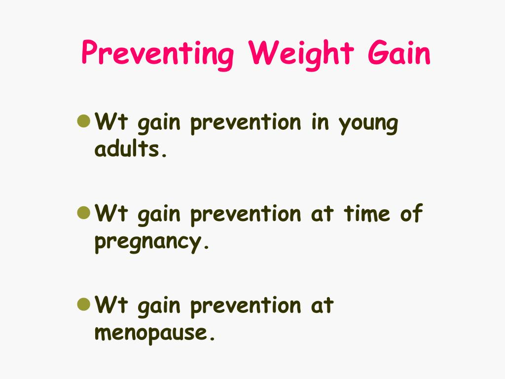 Preventing Weight Gain