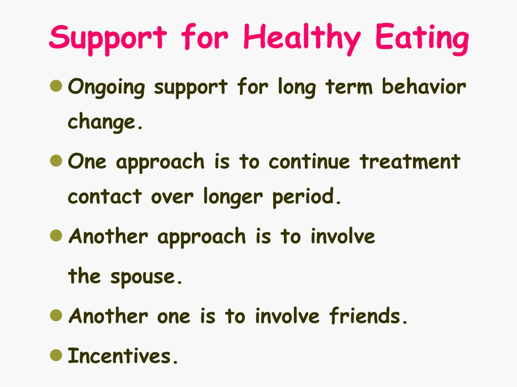 Support for Healthy Eating