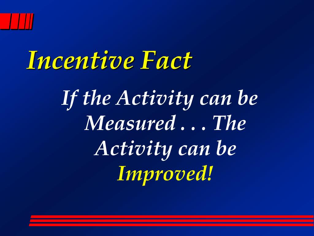 Incentive Fact