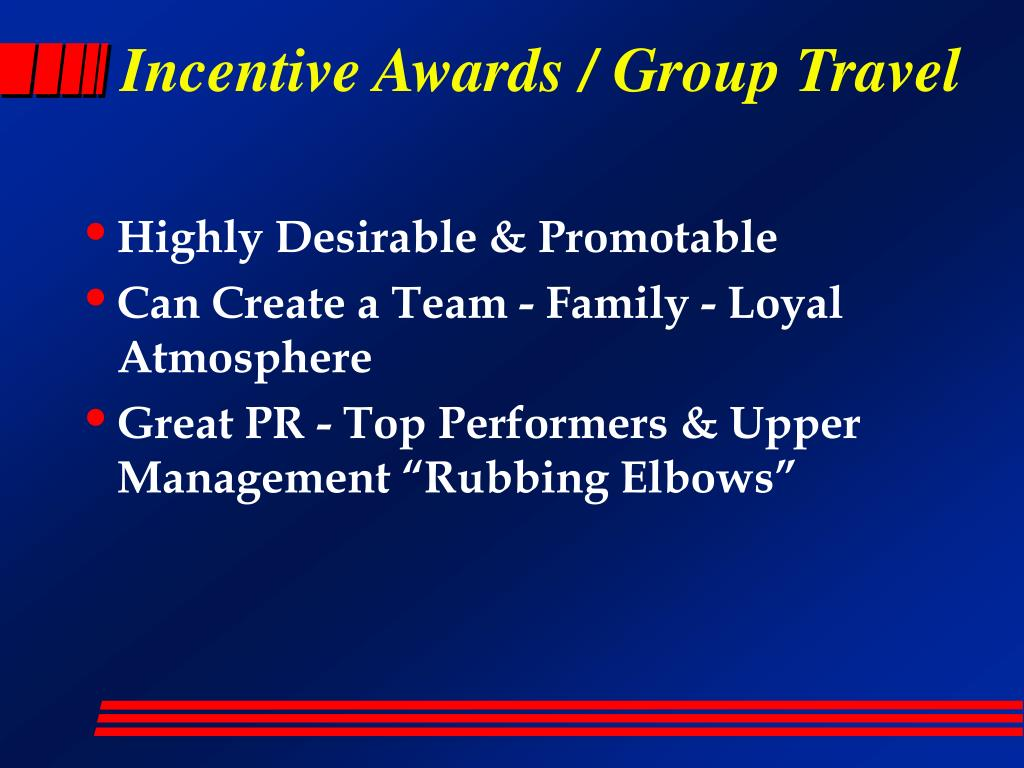 Incentive Awards / Group Travel