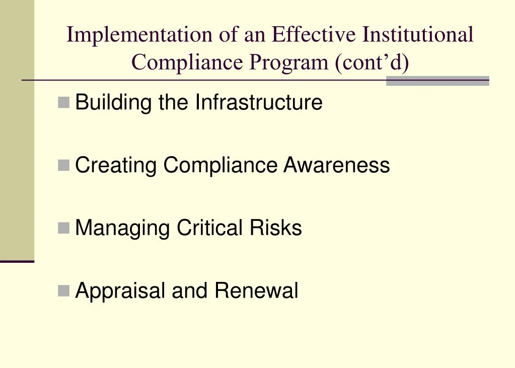 Implementation of an Effective Institutional Compliance Program (cont'd)