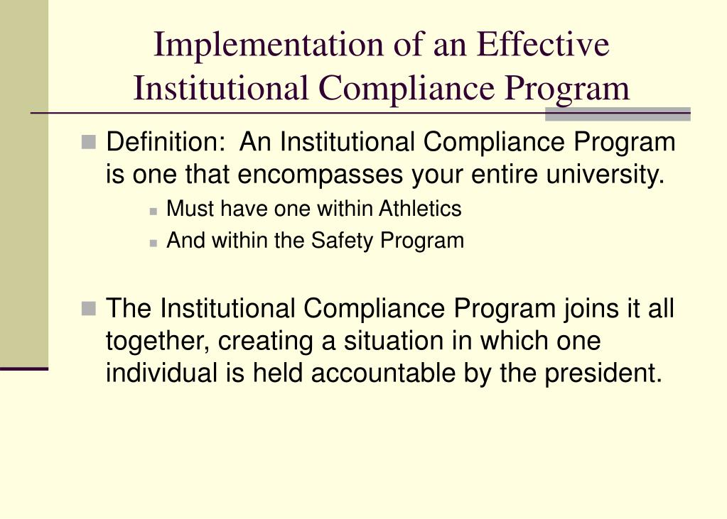 Implementation of an Effective Institutional Compliance Program