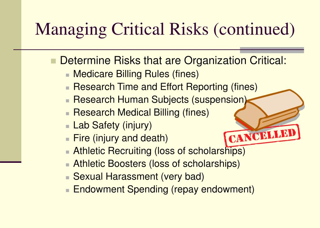 Managing Critical Risks (continued)