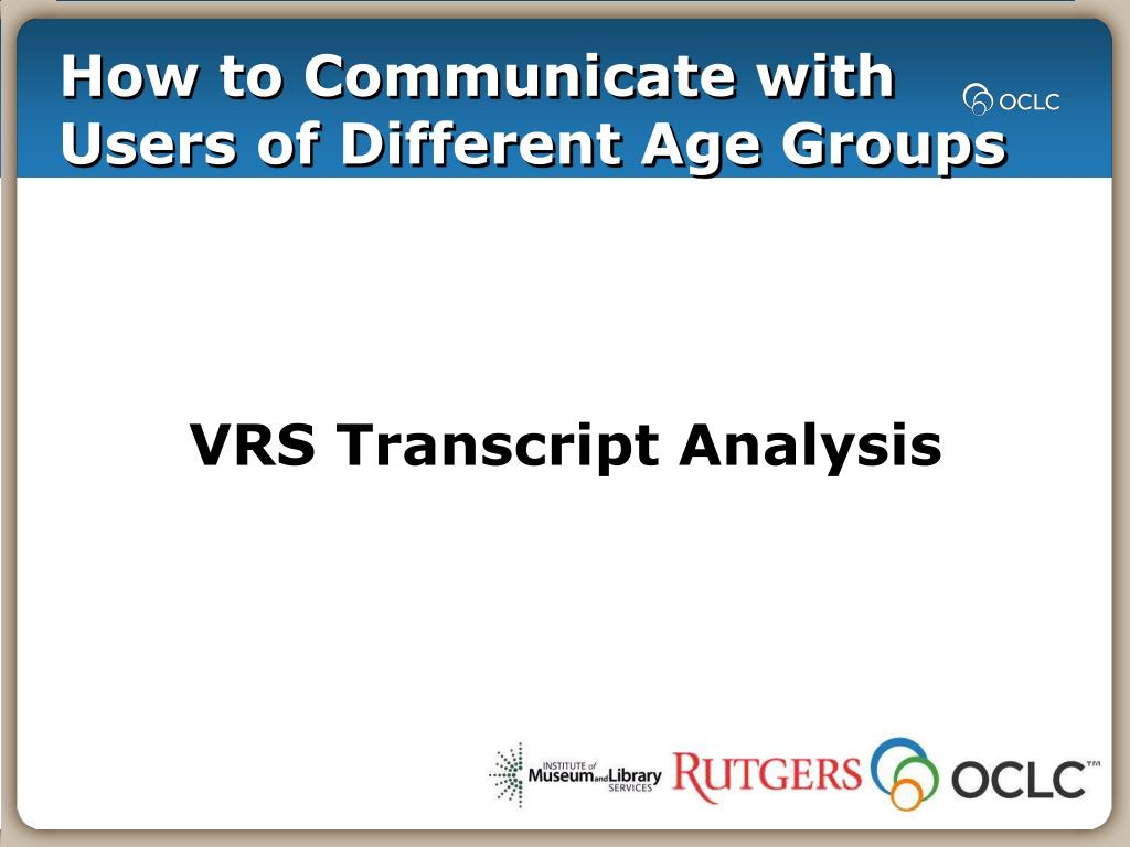 How to Communicate with Users of Different Age Groups