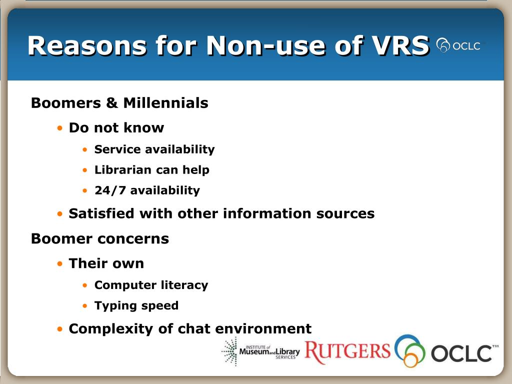 Reasons for Non-use of VRS