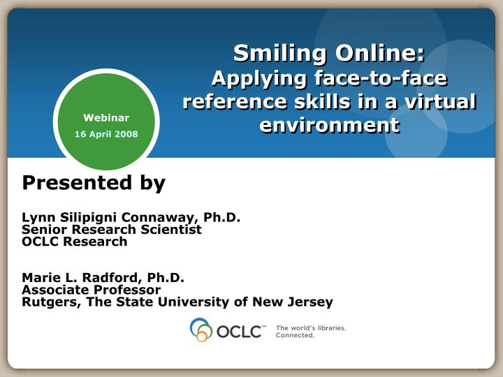 Smiling online applying face to face reference skills in a virtual environment