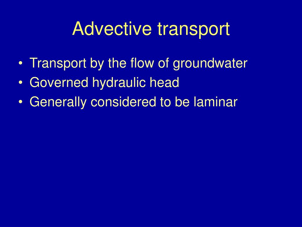 Advective transport