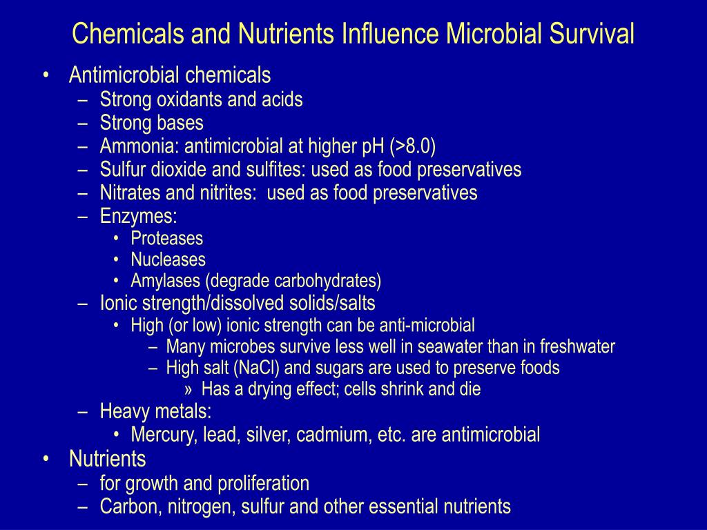Chemicals and Nutrients Influence Microbial Survival
