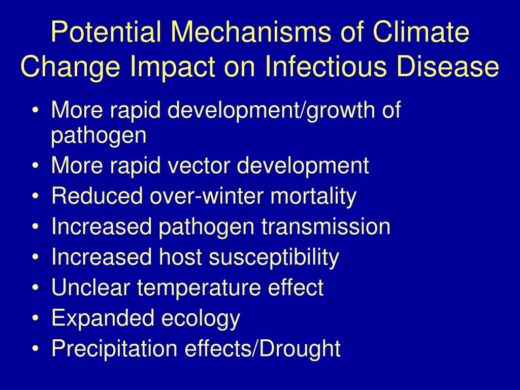 Potential Mechanisms of Climate Change Impact on Infectious Disease