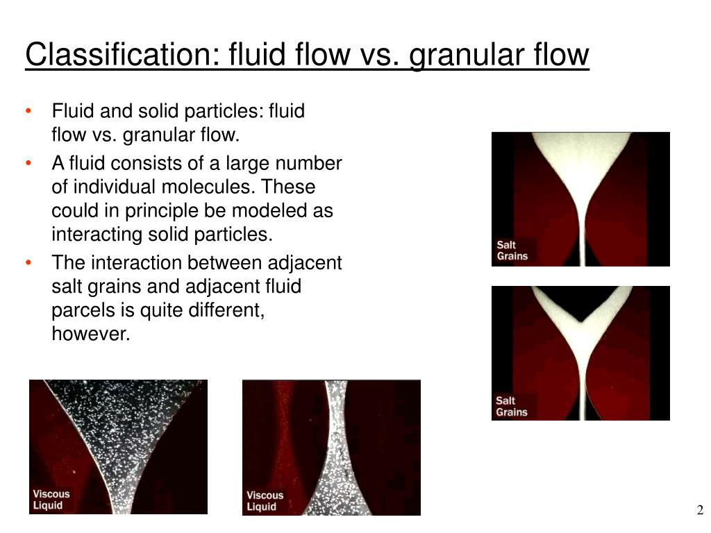 Classification: fluid flow vs. granular flow