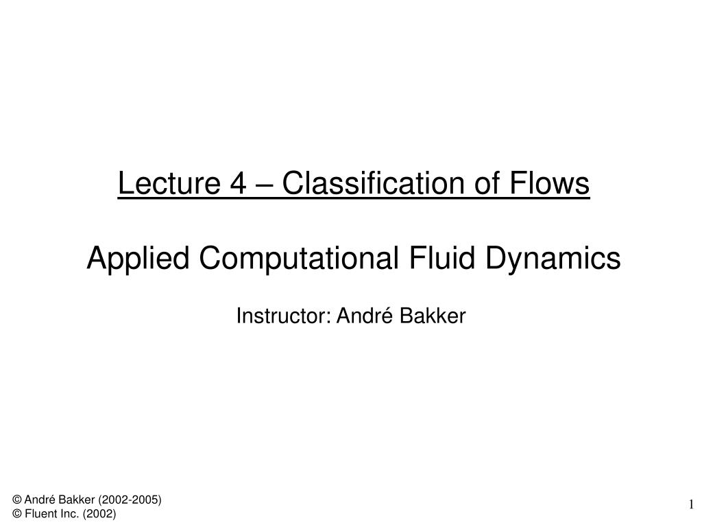 Lecture 4 – Classification of Flows