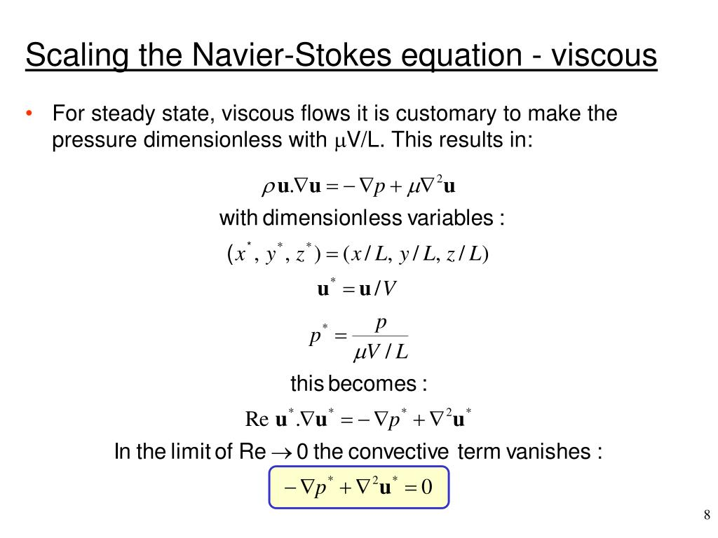 Scaling the Navier-Stokes equation - viscous