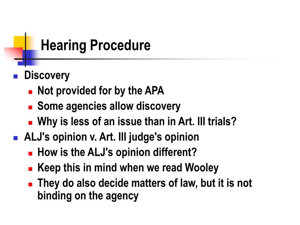 Hearing Procedure