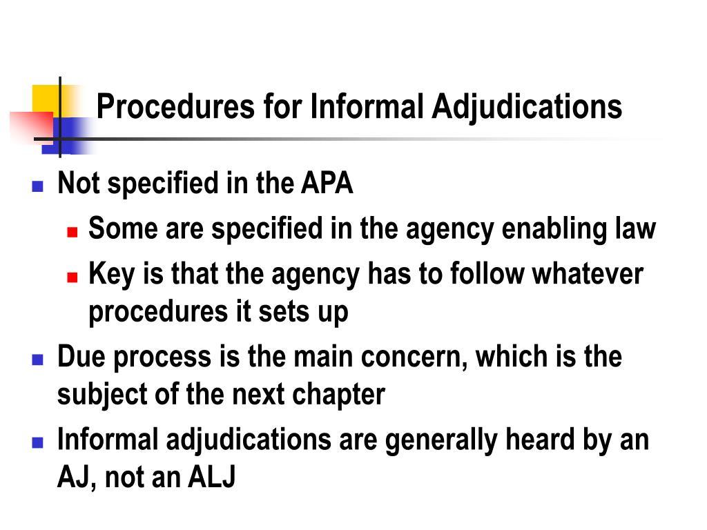 Procedures for Informal Adjudications