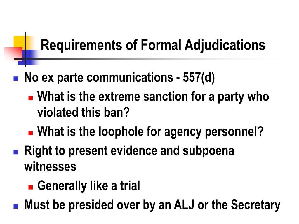 Requirements of Formal Adjudications