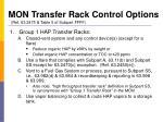 mon transfer rack control options