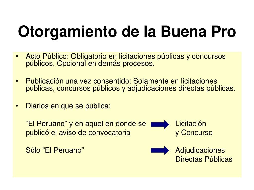 Acto Público: Obligatorio en licitaciones públicas y concursos públicos. Opcional en demás procesos.