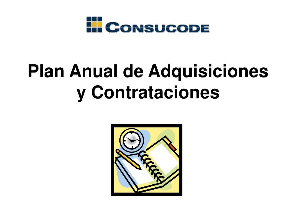 Plan Anual de Adquisiciones y Contrataciones