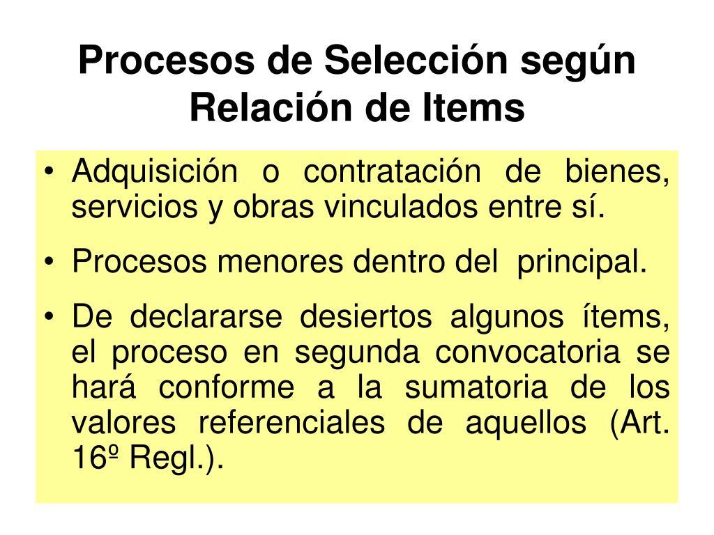 Procesos de Selección según Relación de Items