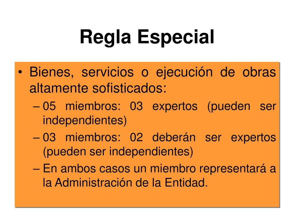 Regla Especial