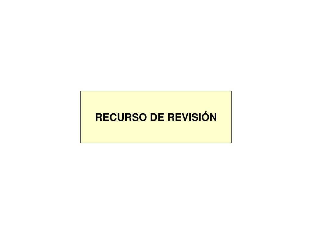 RECURSO DE REVISIÓN
