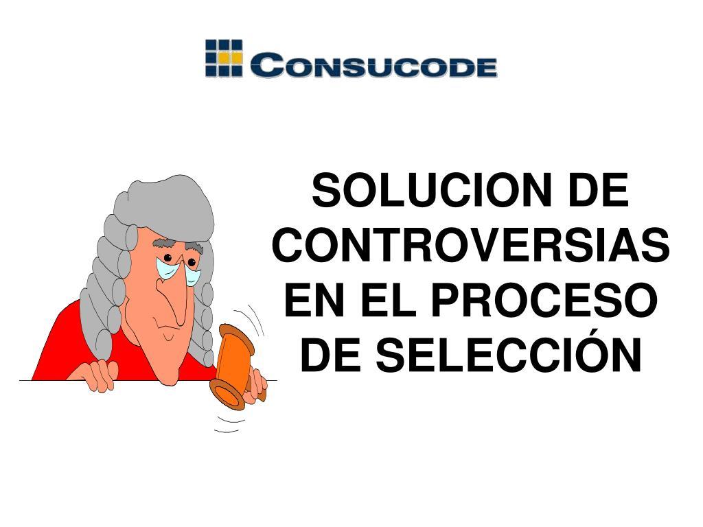 SOLUCION DE CONTROVERSIAS