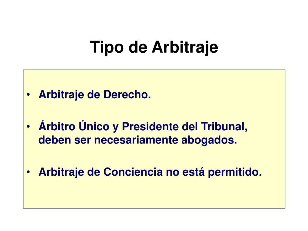 Tipo de Arbitraje