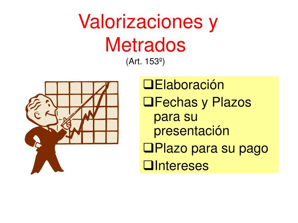 Valorizaciones y Metrados