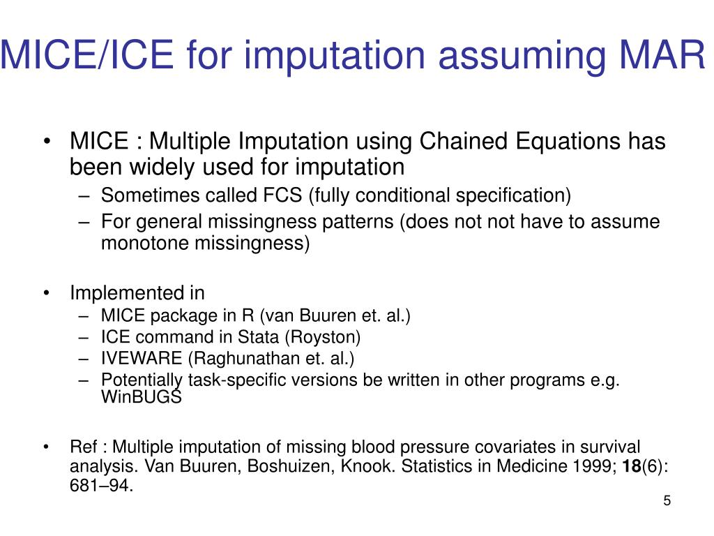 MICE/ICE for imputation assuming MAR