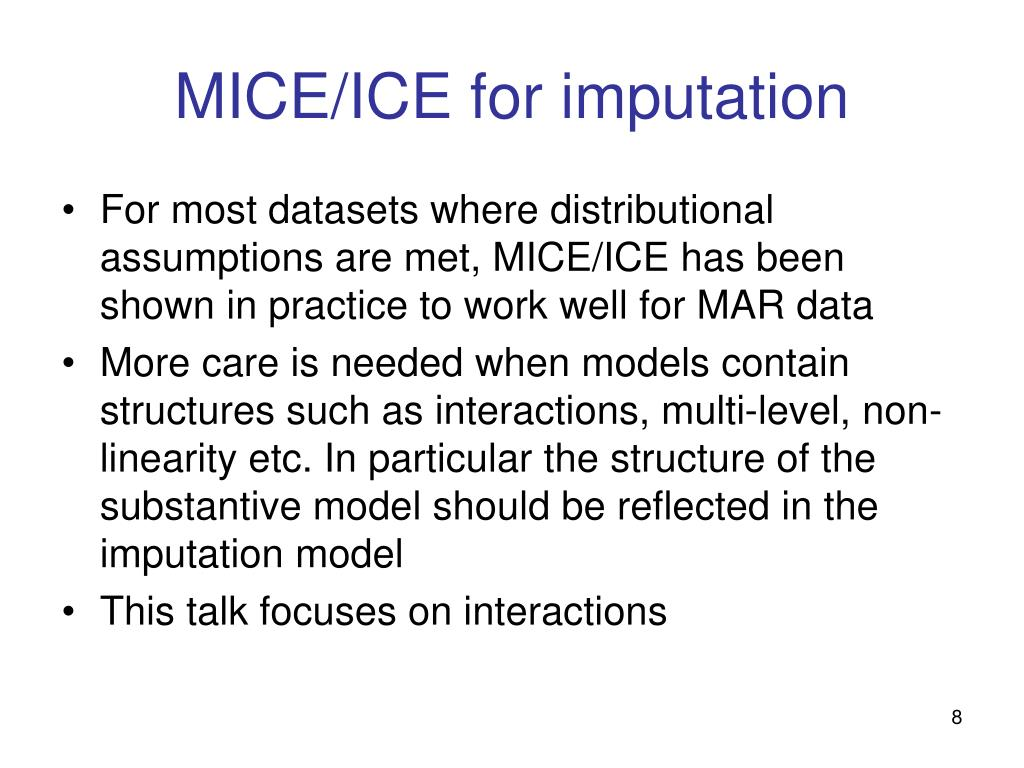 MICE/ICE for imputation