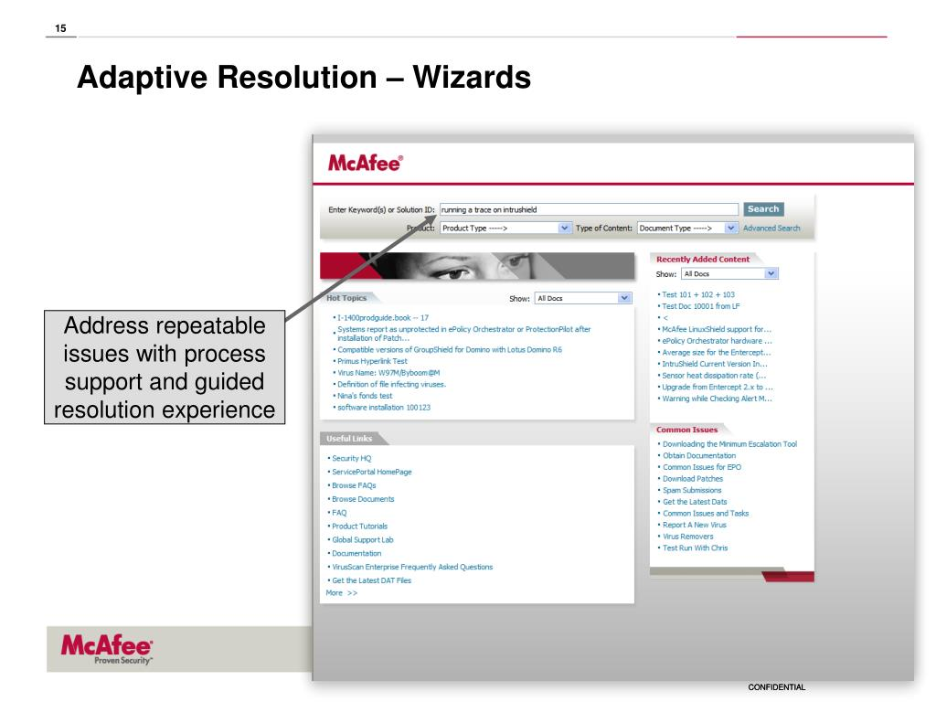 Address repeatable issues with process support and guided resolution experience