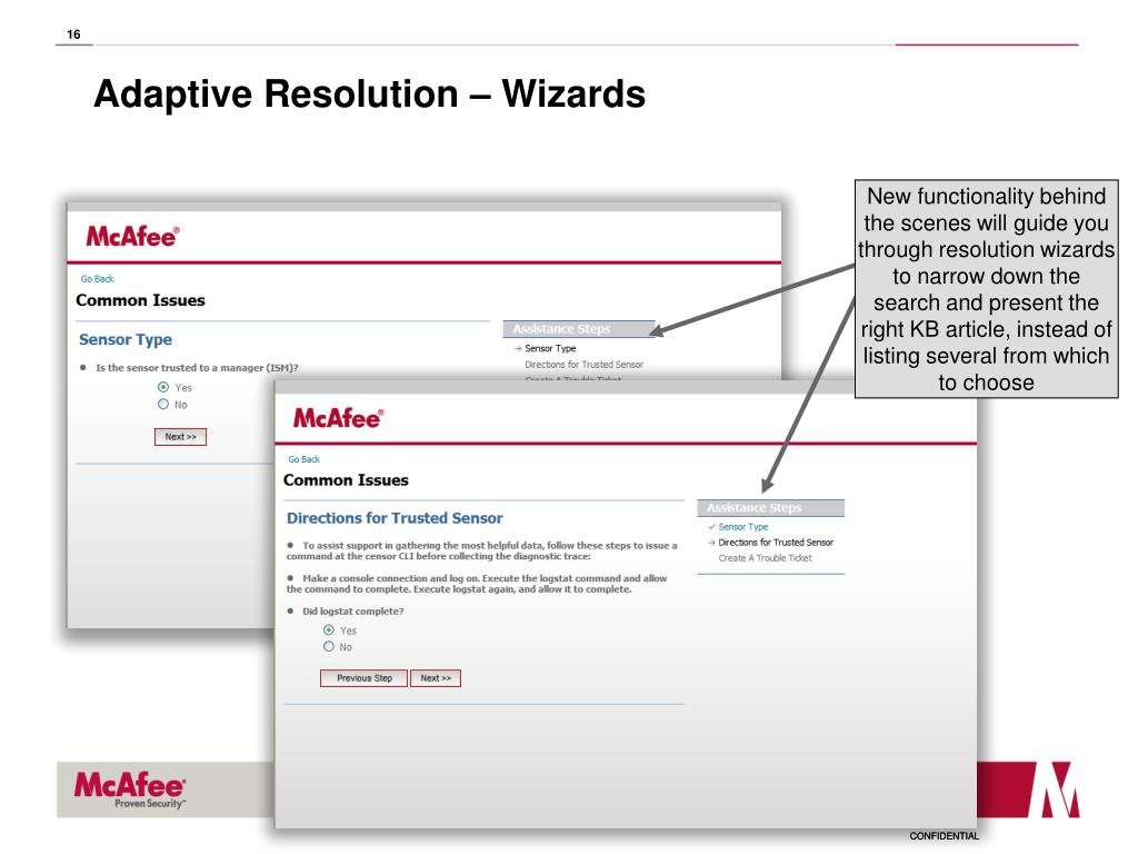 New functionality behind the scenes will guide you through resolution wizards to narrow down the search and present the right KB article, instead of listing several from which to choose