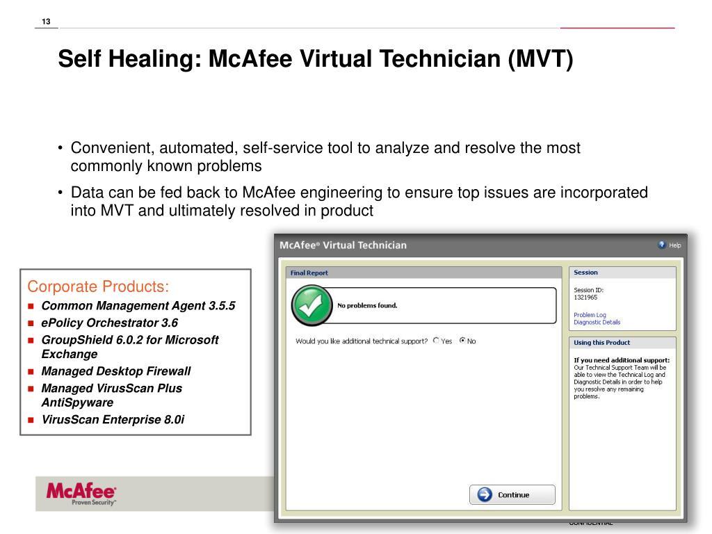 Self Healing: McAfee Virtual Technician (MVT)